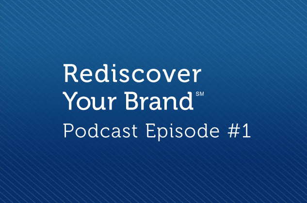 Rediscover Your Brand