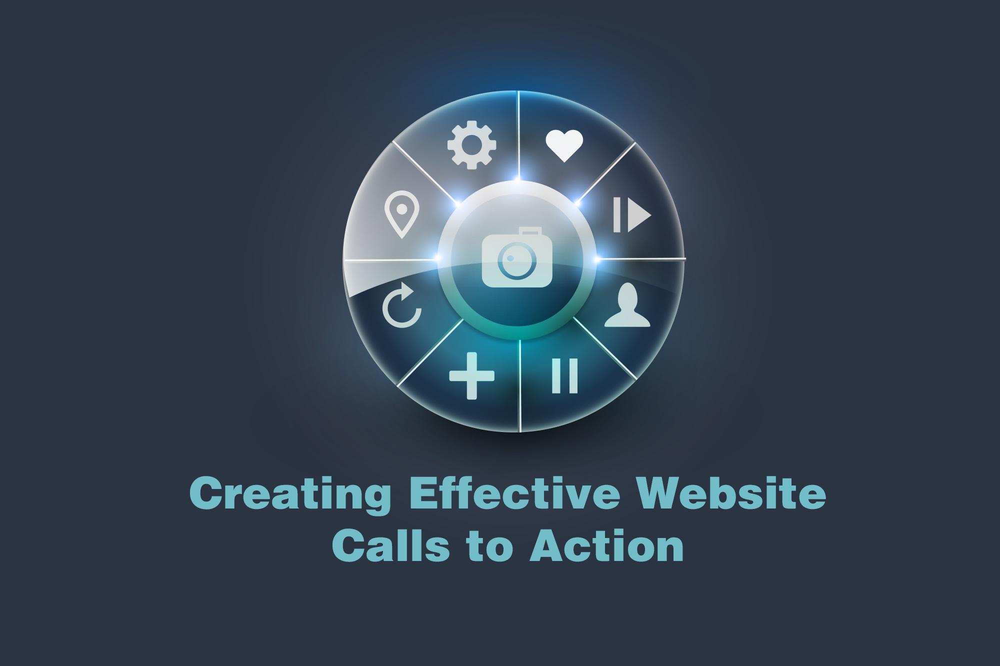 Creating Effective Website Calls to Action